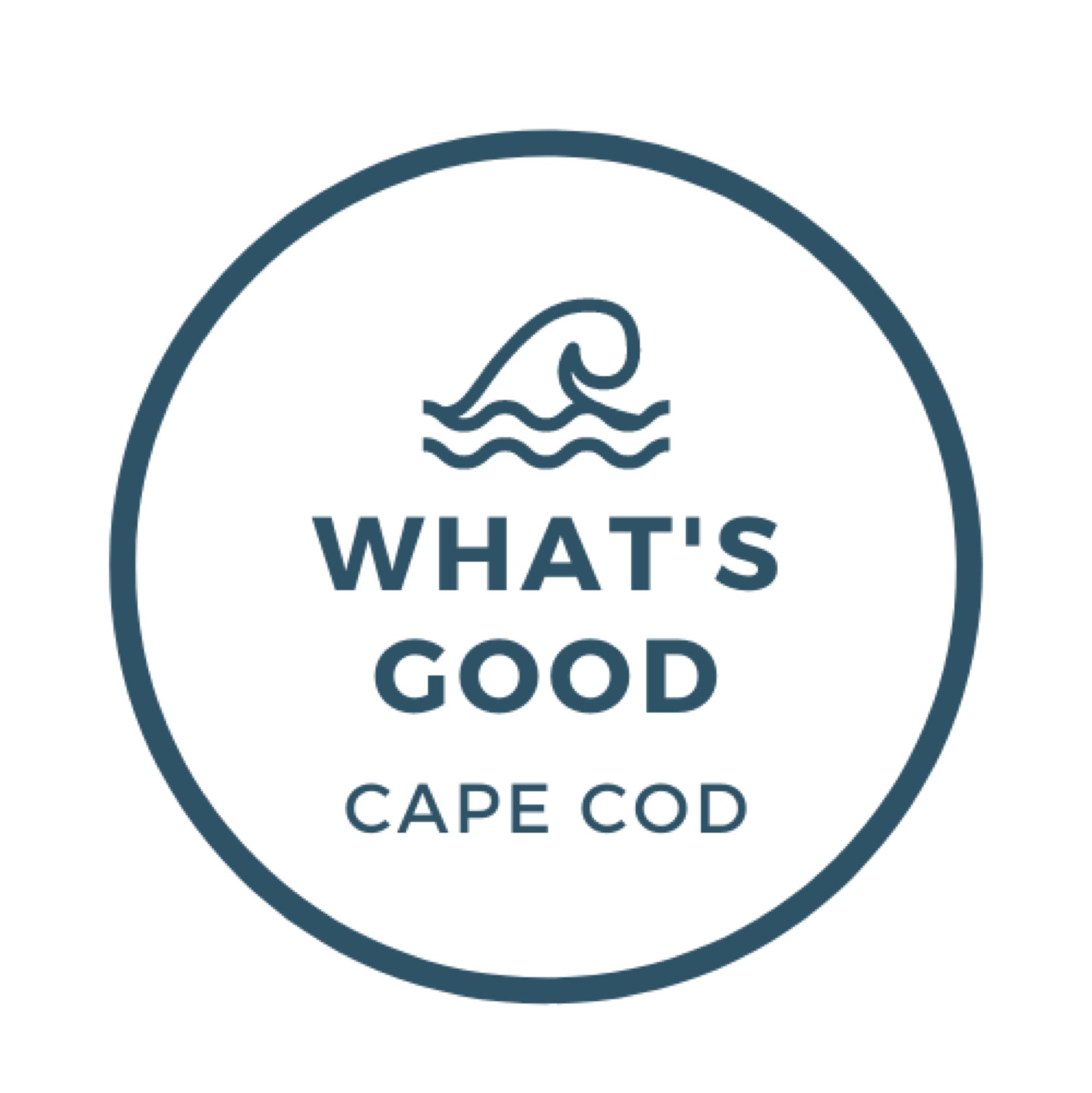 What's Good Cape Cod